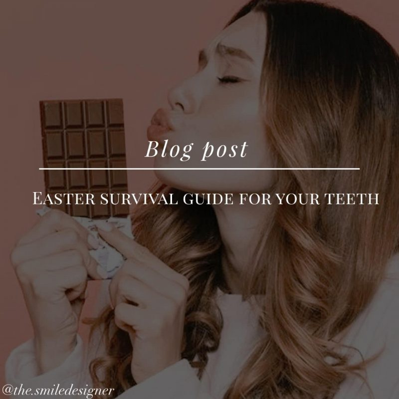 Easter Survival Guide For Your Teeth