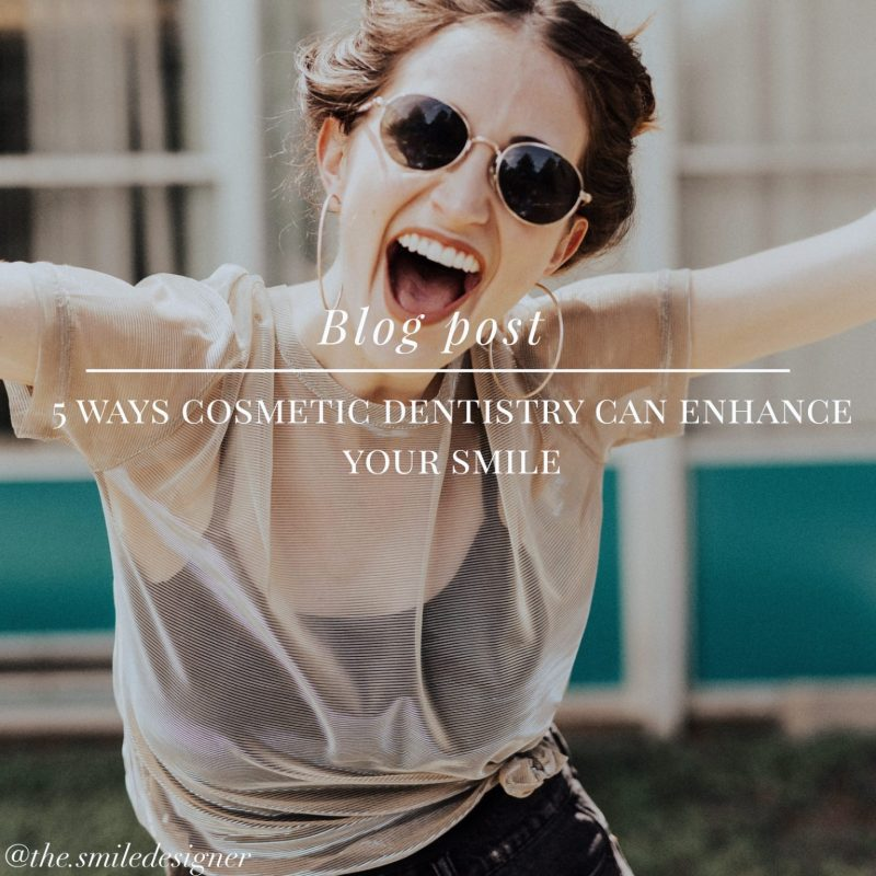 5 Ways Cosmetic Dentistry Can Enhance Your Smile